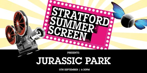 Jurassic Park: FREE on the Stratford Summer Screen