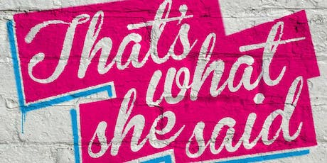 That's What She Said LDN - feat. Tina Sederholm tickets