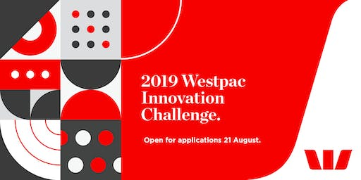 Join us for our 2019 Westpac Innovation Challenge Launch