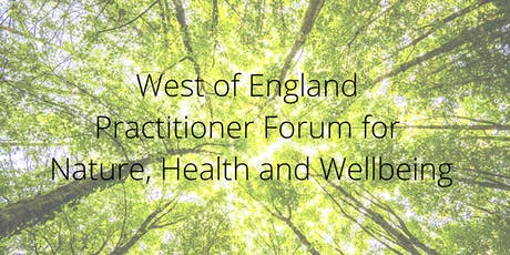 WoE Practitioner Forum for Nature, Health and Wellbeing - September 2019 tickets