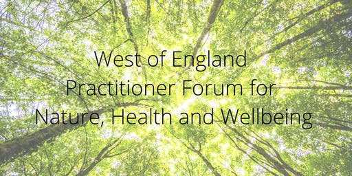 WoE Practitioner Forum for Nature, Health and Wellbeing - September 2019