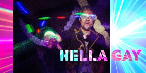Hella Gay Dance Party - Summer Fling!