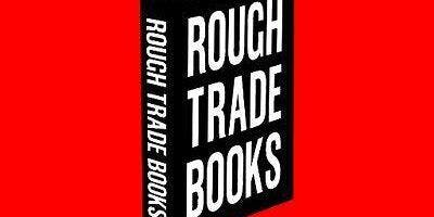 Rough Trade Books: Craig Oldham in conversation with Farran Golding