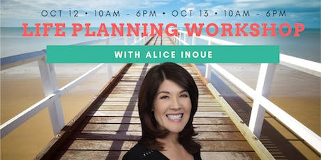 Life Planning Workshop with Alice Inoue tickets