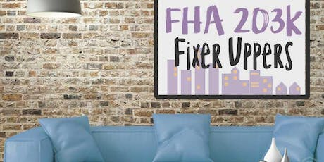 FHA 203K - Buying Fixer Uppers & 2-4 Unit Buildings | Be Your Own Landlord - 8/22/2019 tickets