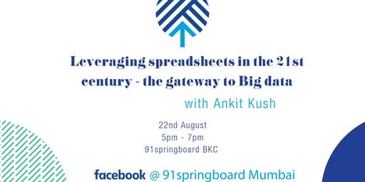 Leveraging spreadsheets in the 21st century - the gateway to Big data