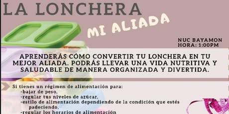 La Lonchera, Mi Aliada tickets