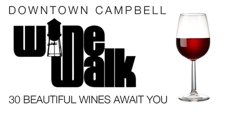 Fall Wine Walk - Downtown Campbell 2019 tickets