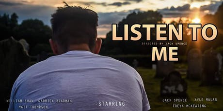 Listen To Me feature film premiere tickets