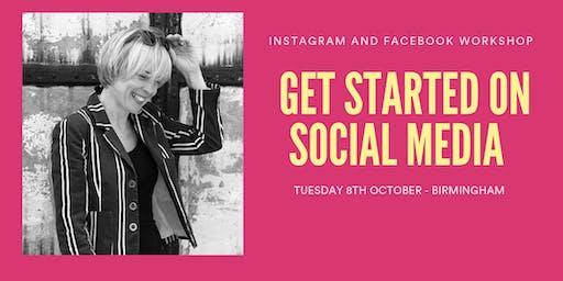 GET STARTED ON SOCIAL MEDIA