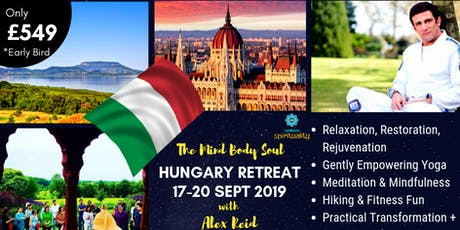 Alex Reid 's - Spiritual Mind Body Soul Summer Wellness Retreat - Hungary tickets