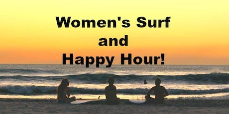 Women's Surf and Happy Hour tickets