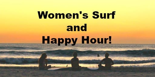 Women's Surf and Happy Hour