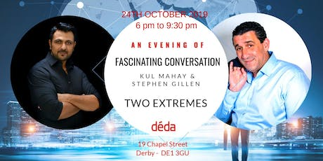 TWO EXTREMES - An Evening of Fascinating Conversation tickets