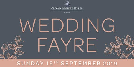 Crown and Mitre Hotel Wedding Fayre tickets