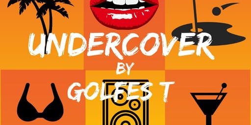 UNDERCOVER by GOlFES T