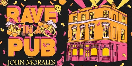 Rave In A Pub with John Morales tickets