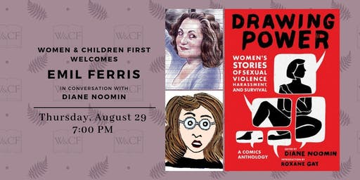 Drawing Power: Editor Diane Noomin in conversation with Emil Ferris