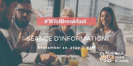 Wild Breakfast - Séance d'information à la Wild Code School  billets