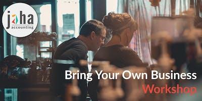 Bring Your Own Business - Workshop - Brisbane