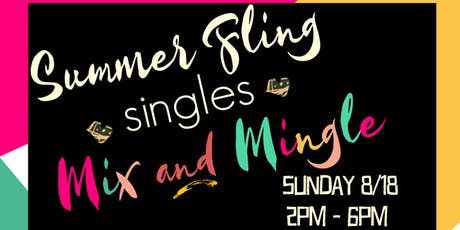 Summer Fling Singles Mix and Mingle tickets