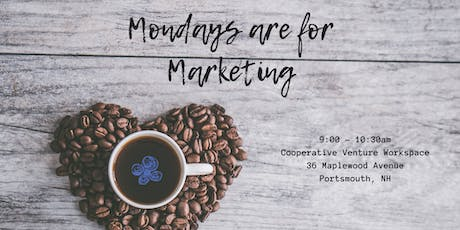 Mondays are for Marketing - Portsmouth 8/26/19 tickets
