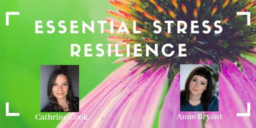 Essential Stress Resilience Workshop: A Busy Women Networking Member-Only Event