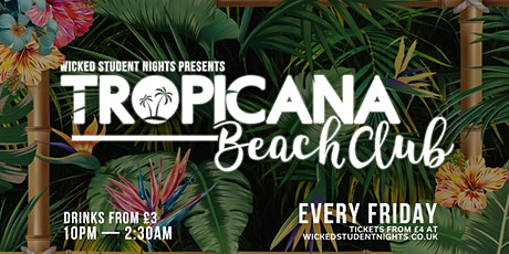 Student Night every Friday at Tropicana  tickets