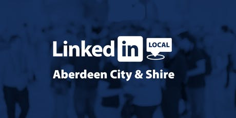 LinkedIn Local Aberdeen City & Shire tickets