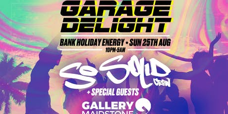 Garage Delight: Bank Holiday Energy tickets