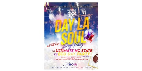 Day La Soul: College Football Kickoff Day Party tickets