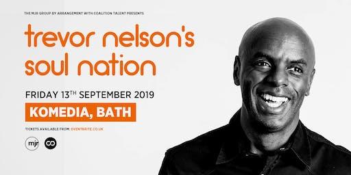 Trevor Nelson's Soul Nation (Komedia, Bath)