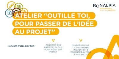 """A Saint-Etienne le 24 octobre, atelier : """"Outille-toi pour passer de l'idée au projet"""""""