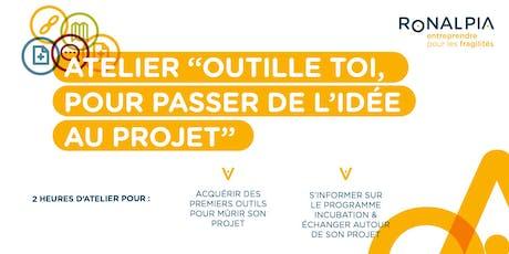 """A Saint-Etienne le 24 octobre, atelier : """"Outille-toi pour passer de l'idée au projet"""" billets"""