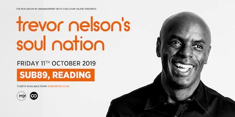 Trevor Nelson's Soul Nation (Sub89, Reading) tickets