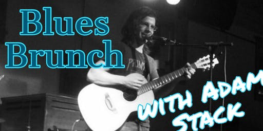 Blues Brunch with Adam Stack