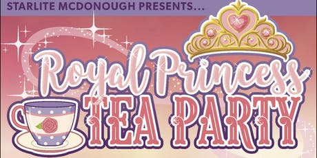Royal Princess Tea Party McDonough tickets