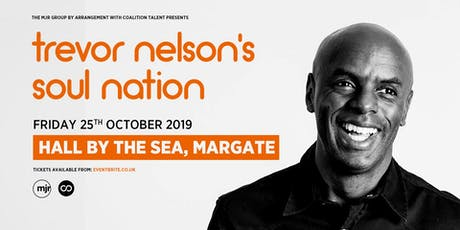 Trevor Nelson's Soul Nation (Hall by the Sea, Margate) tickets