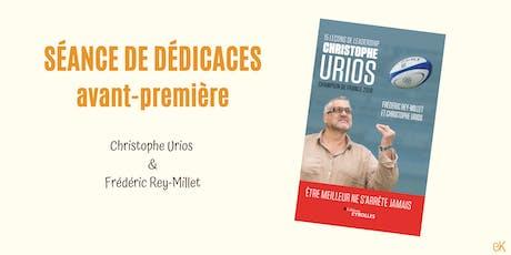 """Séance de dédicaces avant-première""""15 leçons de leadership par Christophe Urios"""" billets"""