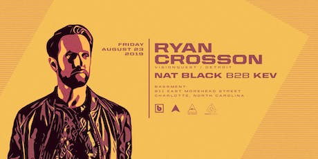 Ryan Crosson (Visionquest) at Bassment - Friday August 23 tickets