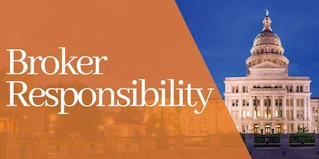 Broker Responsibility – Austin tickets