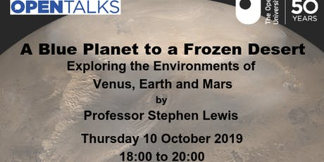 A Blue Planet to a Frozen Desert - Exploring the Environments of Venus, Earth and Mars tickets