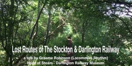 Lost Routes of The Stockton & Darlington Railway tickets