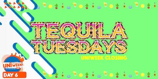 UNIweek Day 6: Tequila Tuesdays - UNIweek Closing [4 areas]