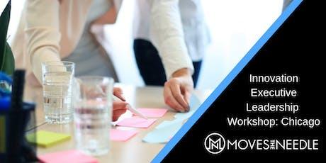 Innovation Executive Leadership Workshop: Chicago tickets
