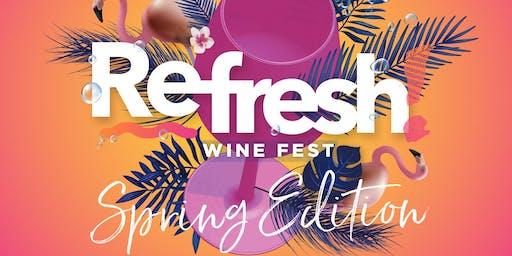 REFRESH! Wine Fest - Spring Edition 2019