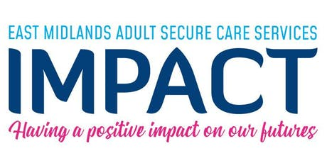 Clinical Model Update of Secure Care Services in the East Midlands tickets