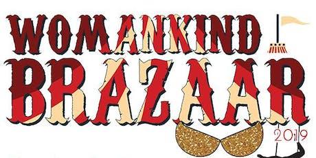 Womankind's BraZaar: Live Auction Fundraiser tickets