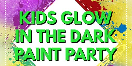 520 Radio presents Kids Glow in the Dark Paint Party