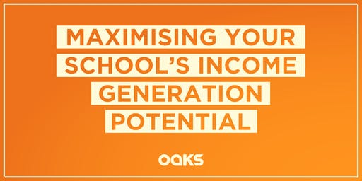 Maximising your School's Income Generation Potential